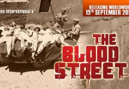 """THE BLOOD STREET ""  Releasing worldwide on  19 September, 2014 ."