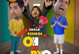 "Does anyone know that a new Punjabi film ""Oh my Peo ji"" is released?"