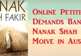 Sikhs demanding ban on Nanak Shah Fakir Movie through Online Petition in Australian