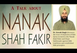 Movies on Sikh Gurus Nanak Shah Fakir and Chaar Sahibzade controversy talk with Dr. Sewak Singh.