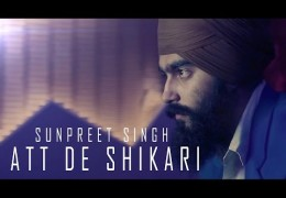 "PUNJABI SONG ""ATT DE SHIKARI"" FEATURES FAUJA SINGH (VIDEO)"