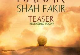 "Upcoming Hindi Movie ""Nanak Shah Fakir"", Watch this film and you will never walk alone"