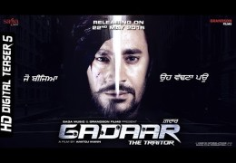 Gadaar The Traitor: 5th Digital Teaser‬ Released, ‬Trailer‬ coming on 21st April