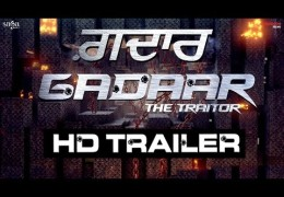 """Gadaar The Traitor"" Trailer Released, Full Movie Releasing on 29th May"
