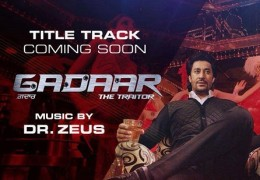 Gaddar-The Traitor: Title Track Releasing On ‪‎5th May‬ At ‪10AM‬ On PTC Punjabi & PTC Chakde