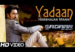 Upcoming Movie 'Gadaar-The Traitor' | Song 'Yadaan' By Harbhajan Mann, Shipra Goyal