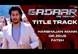 "Gadaar The Traitor ""Title Track"" 