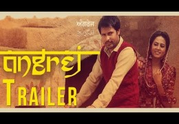 Amrinder Gill's Punjabi Movie Angrej  Releasing on 31st July 2015