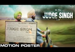Ravinder Grewal's Punjabi movie 'Judge Singh LLB' – Motion Poster Released