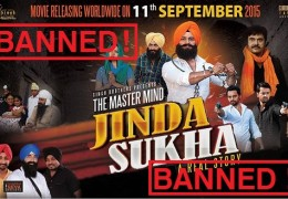 Breaking: Punjabi Movie The Mastermind Jinda Sukha Banned In India
