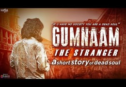 Gumnaam – The Stranger | An Inspirational Short Film