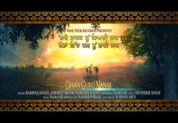 """Dhan Guru Nanak"" Latest Punjabi Song Released By Panj Teer Records"