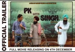 Official Trailer Short Movie 'PK with SINGH' Realesed – Full Movie On 4th Dec