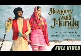 Satinder Sartaaj's Punjabi Song 'Hazaarey Wala Munda' Official Video Out