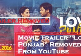 "Amrinder Gill's Movie Trailer ""Love Punjab"" Removed From YouTube"