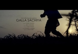 GARRY SANDHU's PUNJABI SONG GALLAN SACHIYA RELEASED