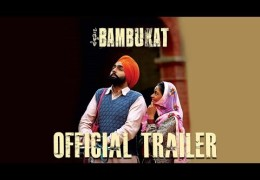 Ammy Virk's Movie Bambukat Trailer Released | Full Movie On 29th July 2016