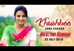 Khushboo | Sonu Kakkar | NEEDHI SINGH | Full Movie On 22nd July 2016