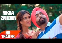 Ammy Virk's New Punjabi Movie 'Nikka Zaildar' Official Trailer Released
