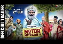 "Amitoj Mann's Movie ""Motor Mitraan Di"" Official Trailer Released"