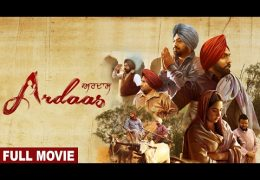 Lokdhun Punjabi Released Full Movie Ardaas On YouTube