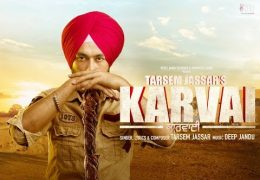 "Tarsem Jassar's New Song ""KARVAI"" (Full Video) Released"