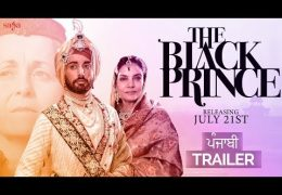 Satinder Sartaaj's Movie 'The Black Prince' (Punjabi Trailer) Released
