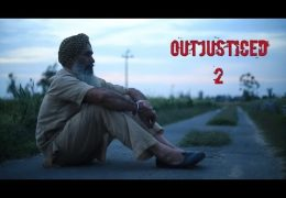 Documentary 'OutJusticed 2' Released [FULL VIDEO]
