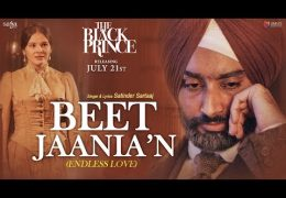 Satinder Sartaaj's Movie 'The Black Prince' Song 'Beet Jaania'N' (Endless Love) Released
