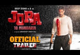 Amardeep Singh Gill,s Movie 'JORA 10 Numbaria' Official Trailer Released: Starring Dharmendra, Deep Sidhu