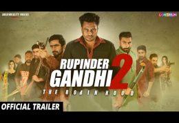 "Movie ""Rupinder Gandhi 2"" Now Releasing on 8 September 2017"