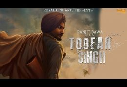 "Must Watch Here Ranjit Bawa's banned Movie ""Toofan Singh"""