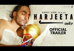 "Ammy Virk's Punjabi movie ""HARJEETA"" Official Trailer Out"