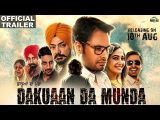 Punjabi Movie 'Dakuaan Da Munda' Official Trailer Out | Releasing On 10th Aug