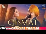 Movie Qismat Official Trailer Out | Full Movie Releasing 21st September 2018