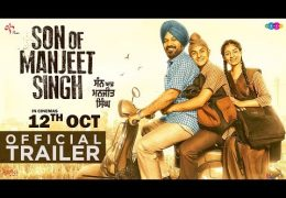 "Punjabi Movie ""Son Of Manjeet Singh"" Official Trailer Out"