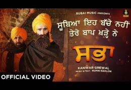 "Latest Punjabi Song ""Sabha"" (Official Video) – Kanwar Grewal 