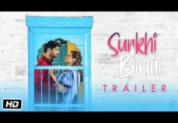Punjabi Movie Surkhi Bindi Official Trailer Relaesed